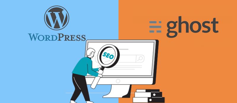 WordPress vs Ghost SEO