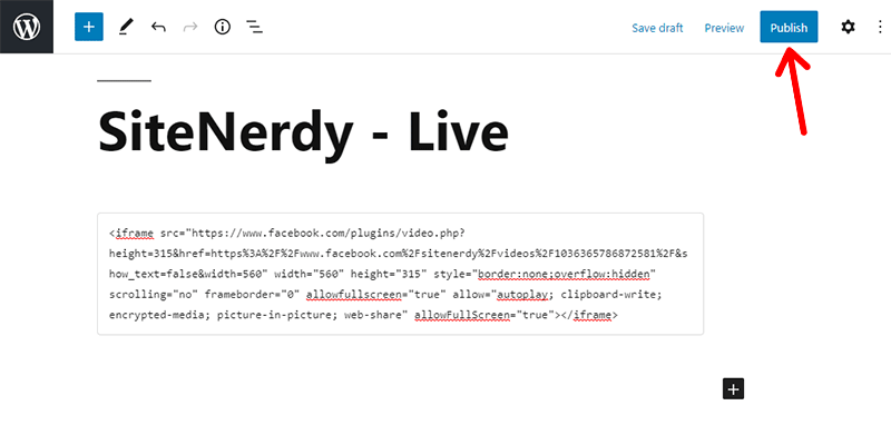 Publish Post with the Facebook Live Video Embed Code