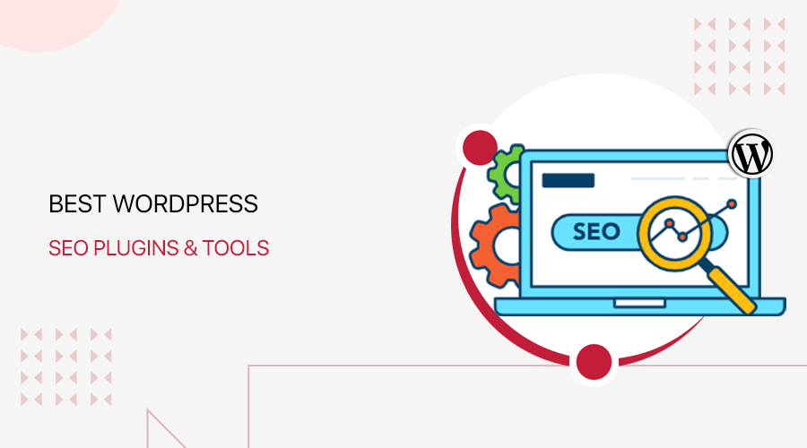 Best SEO Tools and Plugins for WordPress