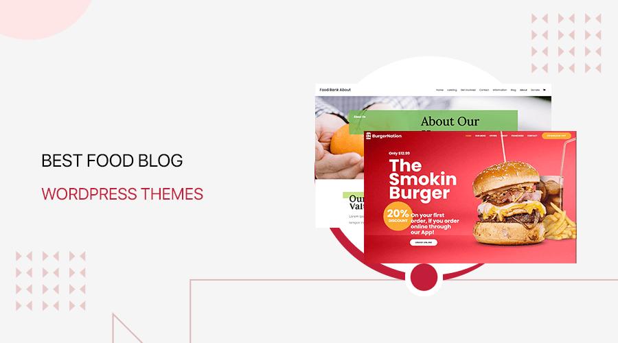Best Food Blog WordPress Themes