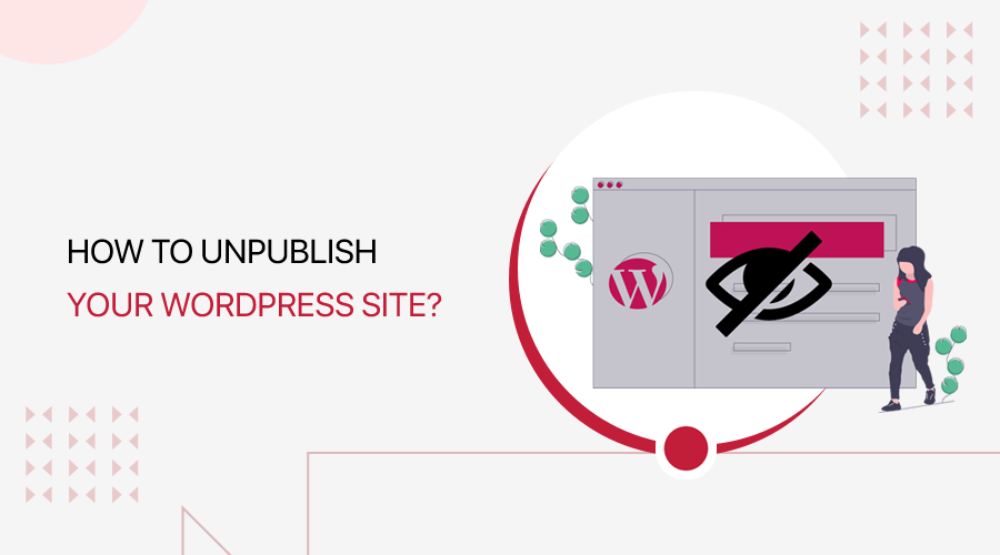 How to Unpublish Your WordPress Site (Step-by-step)