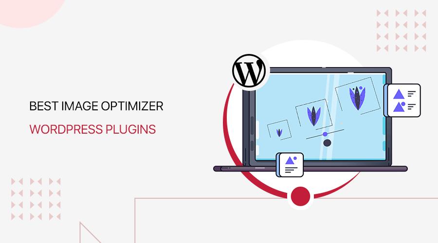 Best WordPress Image Optimizer Plugins