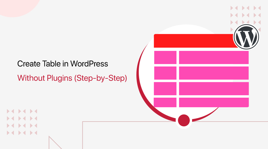 How to Create Table in WordPress