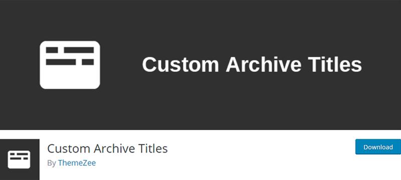 custom archive titles best wordpress archive plugins