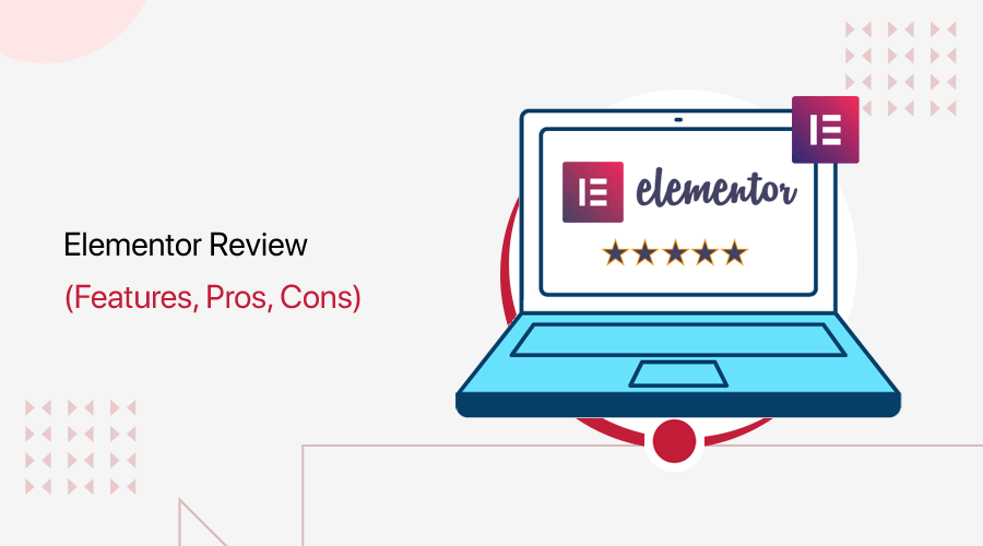 Elementor Review Page Builder Plugin