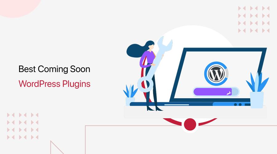 Best Coming Soon WordPress Plugins