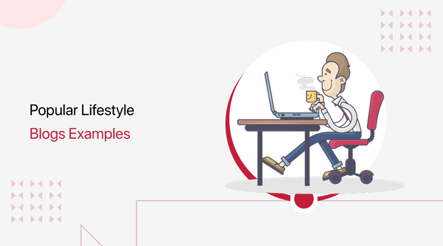 Popular Lifestyle Blogs Examples