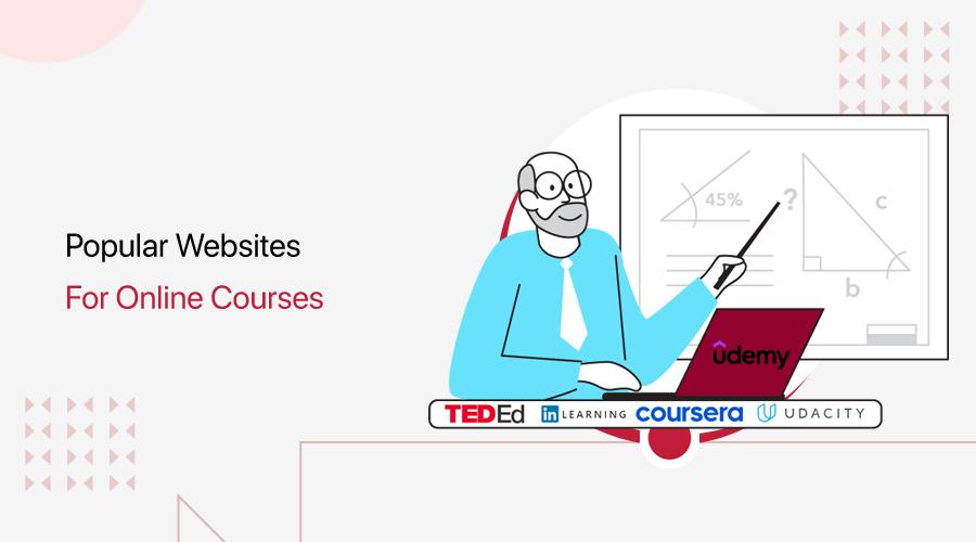 Most Popular Online Courses Websites