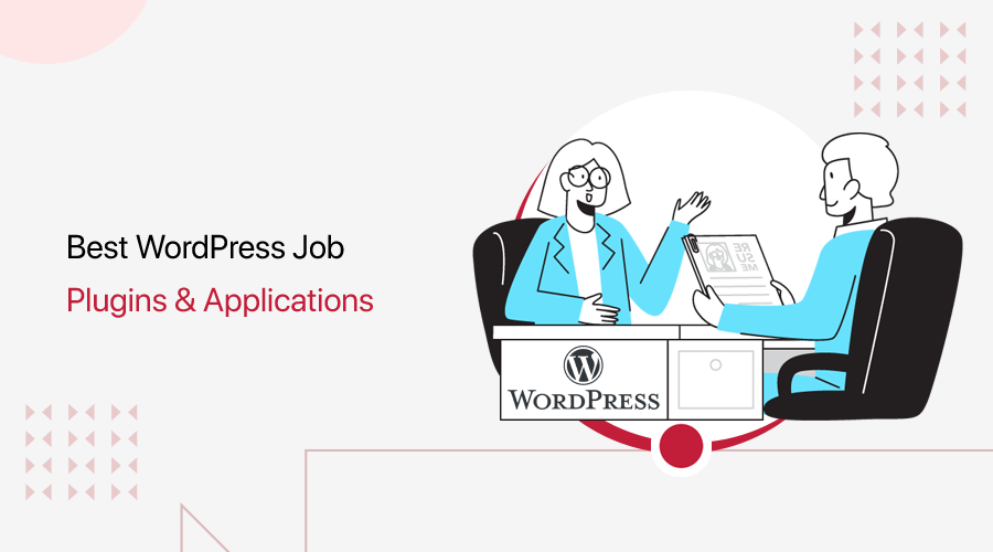 Best WordPress Job Application Plugins