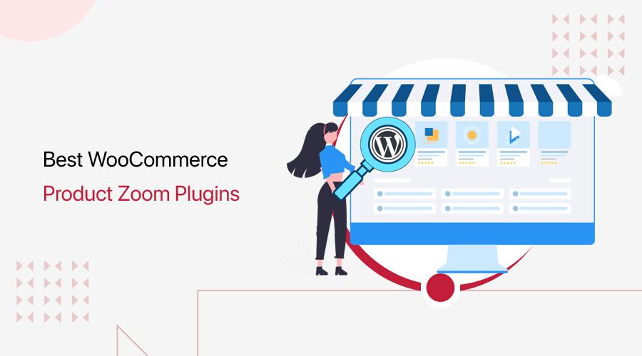 Best WordPress Products Zoom Plugins