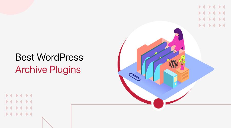 Best WordPress Archive Plugin 2021