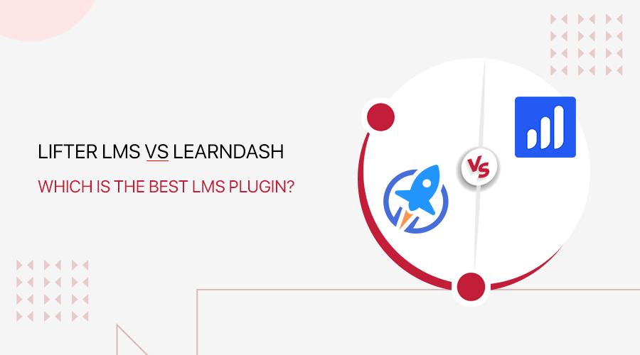 LearnDash vs LifterLMS